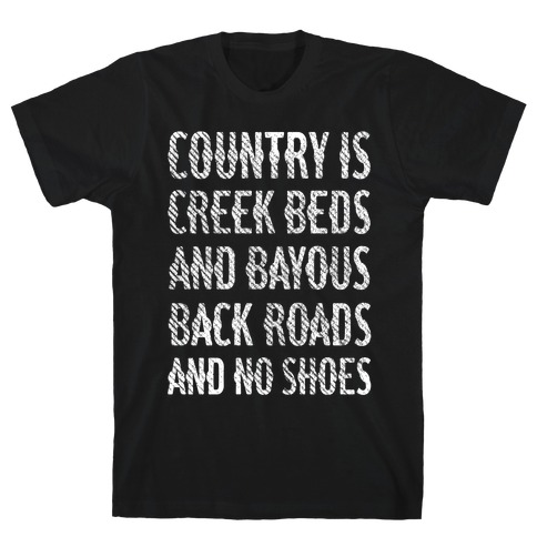 Country Is T-Shirt