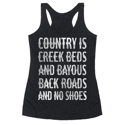 Country Is Racerback Tank Top