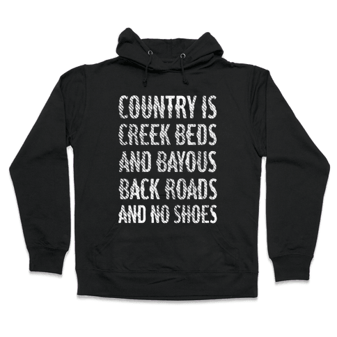 Country Is Hooded Sweatshirt