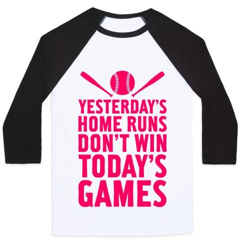 Yesterday's Home Runs Baseball Tee