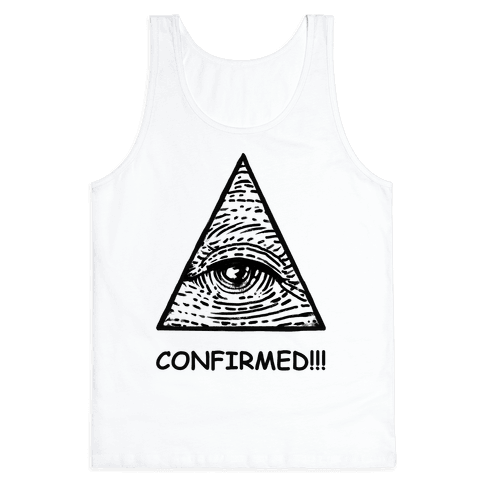 Illuminati CONFIRMED! Tank Top