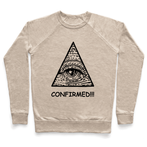 Illuminati CONFIRMED! Pullover