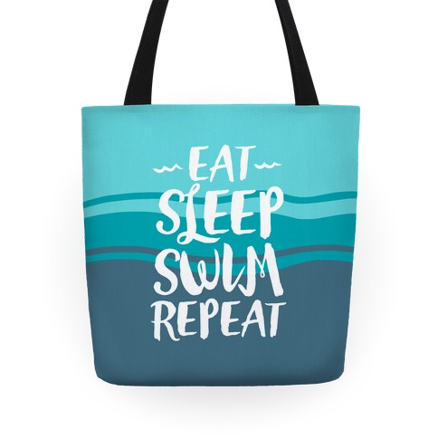 Eat Sleep Swim Repeat Tote