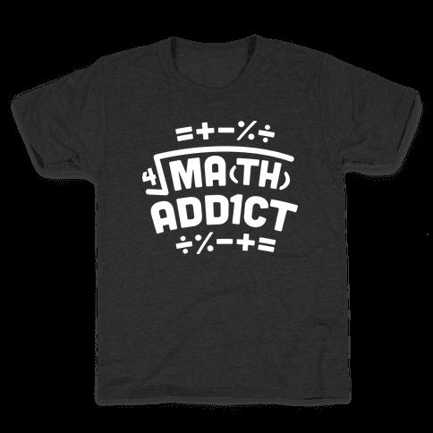 Math Addict  Kids T-Shirt