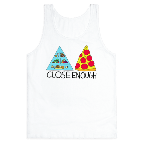 Pizza Pyramid (Close Enough) Tank Top