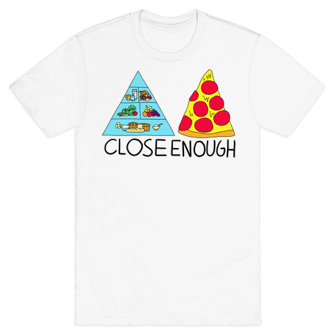 Pizza Pyramid (Close Enough) Mens T-Shirt