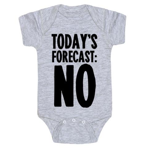 Today's Forecast: NO Baby Onesy