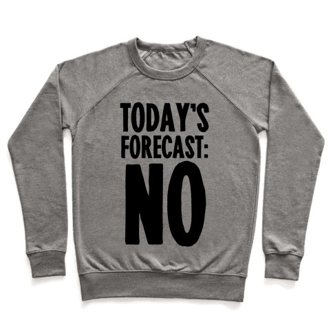 Today's Forecast: NO Pullover