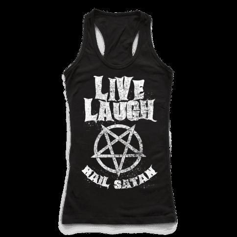 Live Laugh Hail Satan