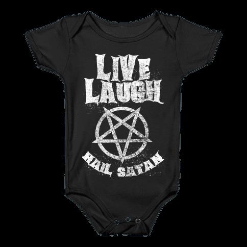 Live Laugh Hail Satan Baby Onesy