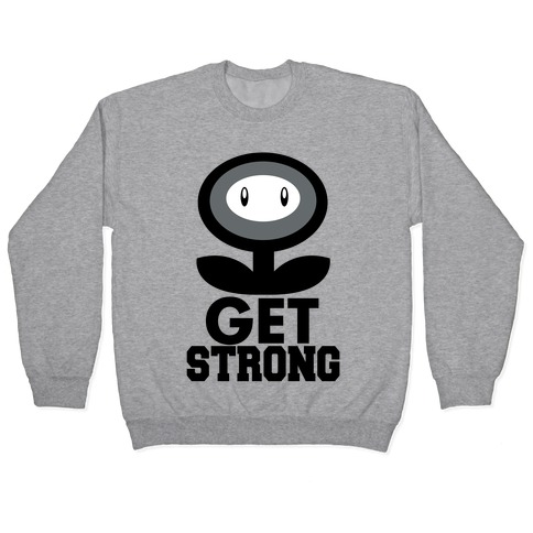 Get Strong Pullover