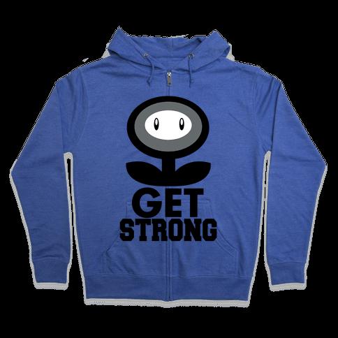 Get Strong Zip Hoodie