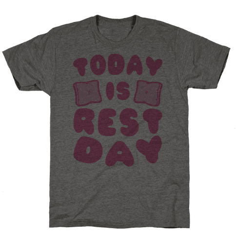 Today Is Rest Day