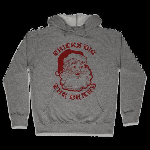 Santa Chicks Dig the Beard Hooded Sweatshirt