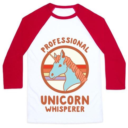 Professional Unicorn Whisperer Baseball Tee