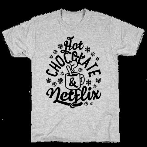 Hot Chocolate And Netflix Mens T-Shirt