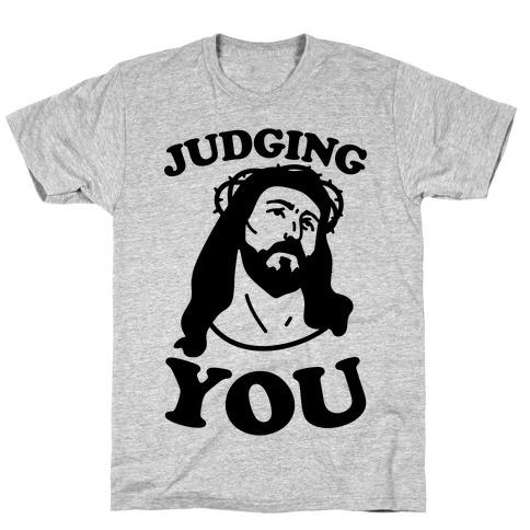 Judging You Jesus Mens/Unisex T-Shirt