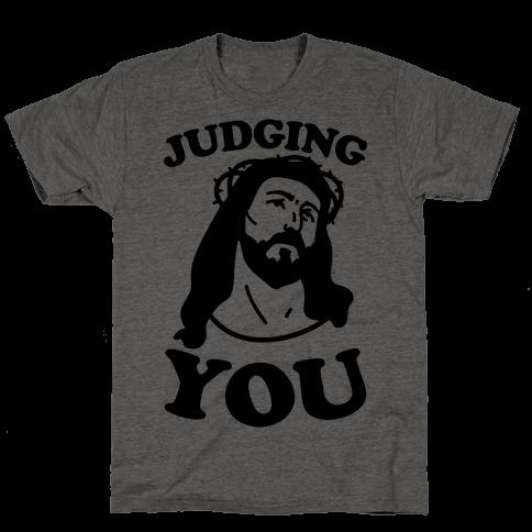 Judging You Jesus Mens T-Shirt