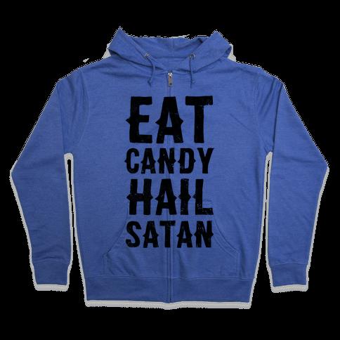 Eat Candy Hail Satan Zip Hoodie