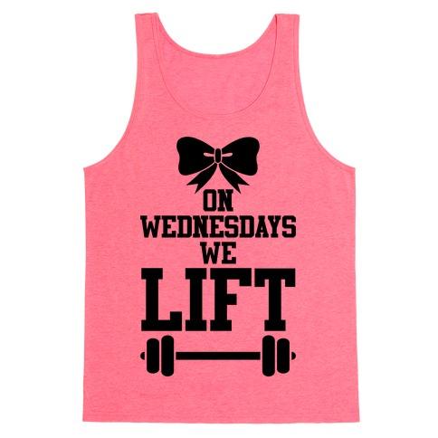On Wednesdays We Lift Tank Top