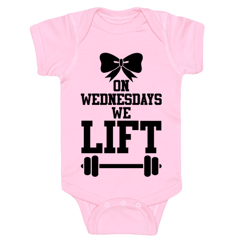 On Wednesdays We Lift Baby Onesy
