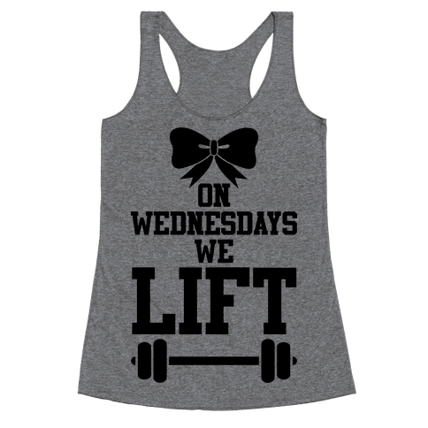 On Wednesdays We Lift Racerback Tank Top