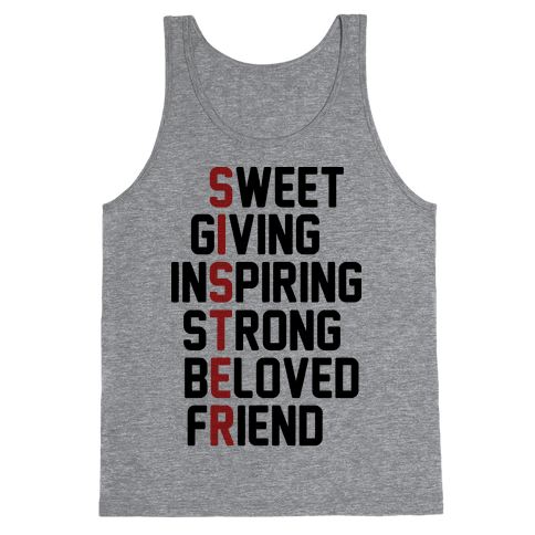 Sweet Giving Inspiring Strong Beloved Friend - Sister Tank Top
