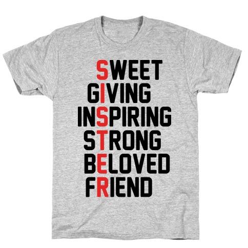 Sweet Giving Inspiring Strong Beloved Friend - Sister Mens/Unisex T-Shirt
