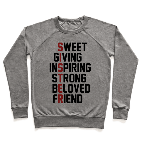 Sweet Giving Inspiring Strong Beloved Friend - Sister Pullover