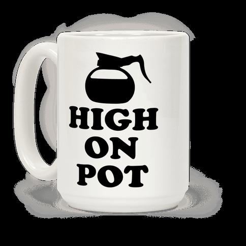 High On Pot