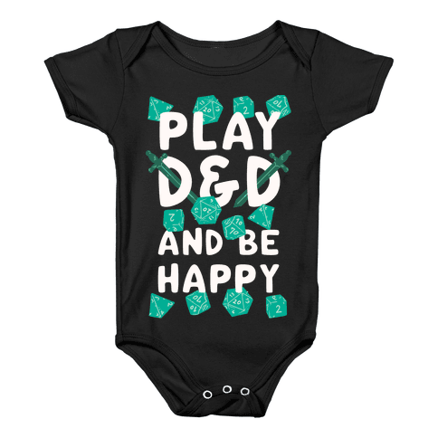 Play D&D And Be Happy Baby Onesy
