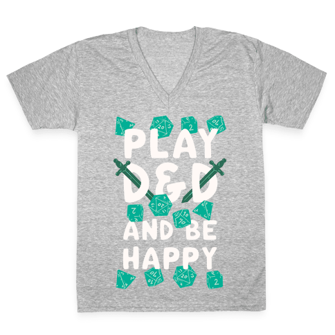 Play D&D And Be Happy V-Neck Tee Shirt