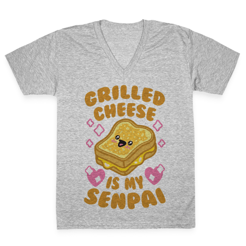 Grilled Cheese Is My Senpai V-Neck Tee Shirt