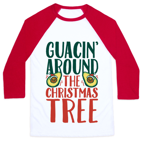 Guacin' Around The Christmas Tree Baseball Tee