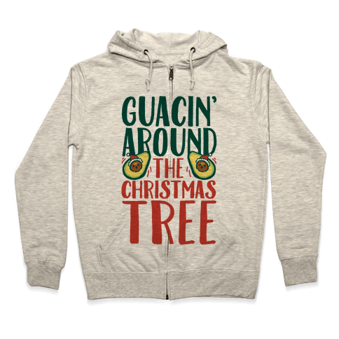 Guacin' Around The Christmas Tree Zip Hoodie