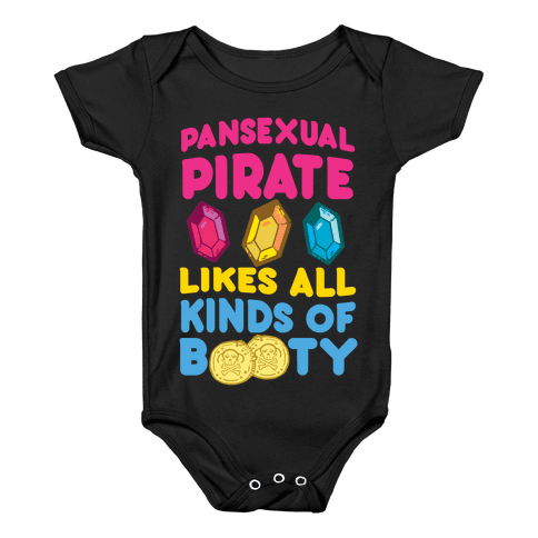 Pansexual Pirate Likes All Kinds Of Booty Baby Onesy