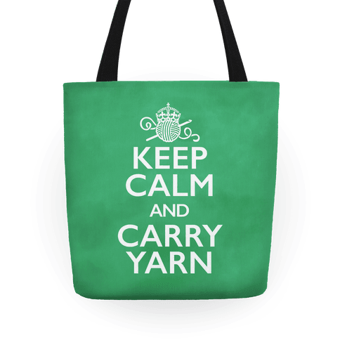 Keep Calm And Carry Yarn (Crochet) Tote