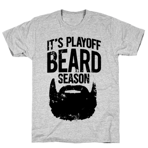 It's Playoff Beard Season Mens T-Shirt