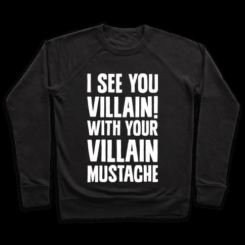 Villain Mustache Pullover