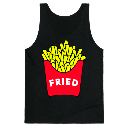 FEELING FRIED (TANK) Tank Top