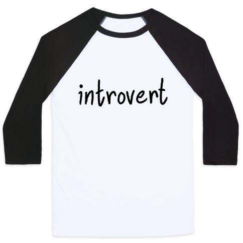 Introvert Baseball Tee