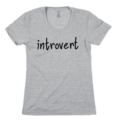 Introvert Womens T-Shirt