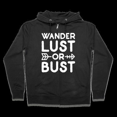 Wanderlust Or Bust White Print Zip Hoodie