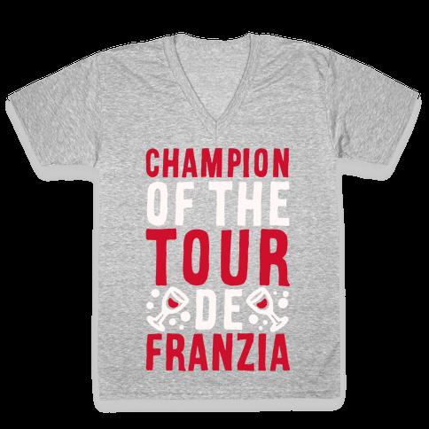 Champion of the Tour De Franzia  V-Neck Tee Shirt