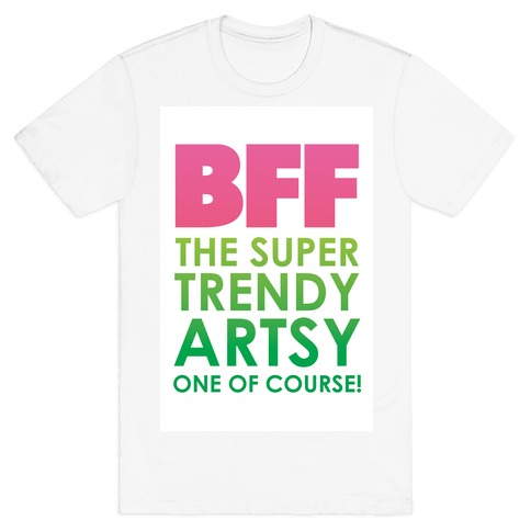 BFF (The Artsy One) T-Shirt
