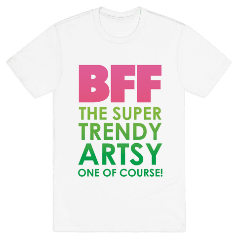 BFF (The Artsy One) Mens T-Shirt