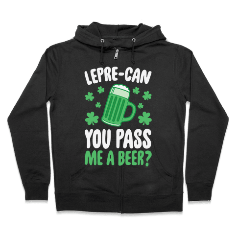 Lepre-Can You Pass Me A Beer? Zip Hoodie