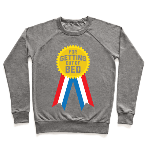 For Getting Out of Bed Pullover