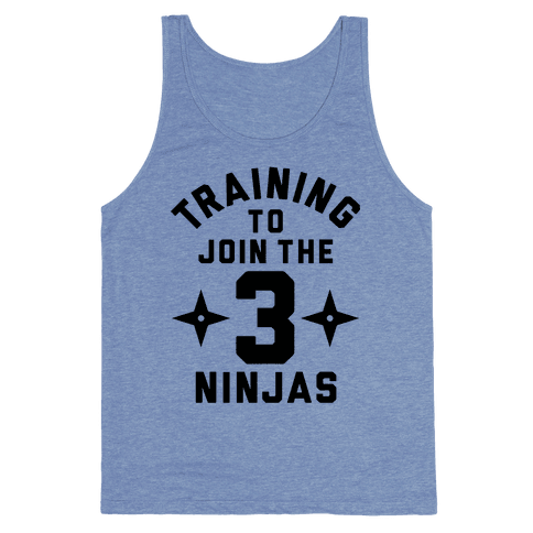 Training To Join The 3 Ninjas Tank Top