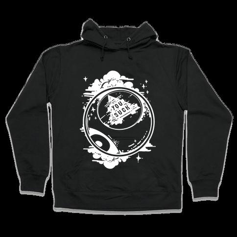 You Suck Magic 8-Ball Fortune Hooded Sweatshirt